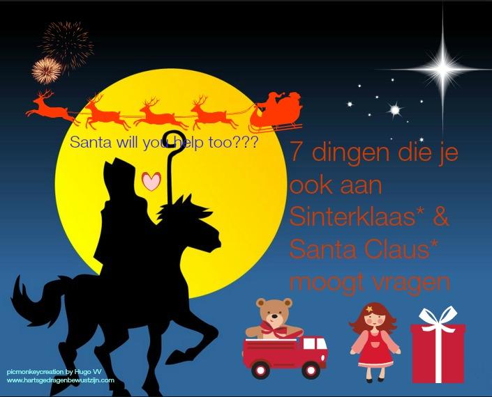 7 dingen die je ook aan Sinterklaas* en Santa Claus* moogt vragen